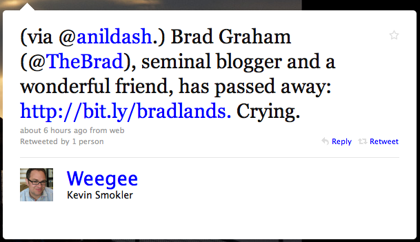 Tweet from @weegee re: Brad's passing